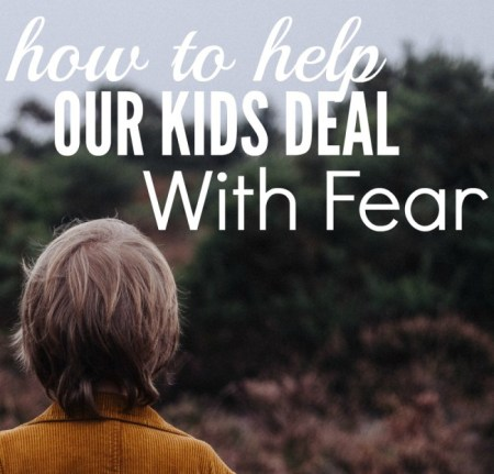 Helping-Kids-Deal-With-Fear