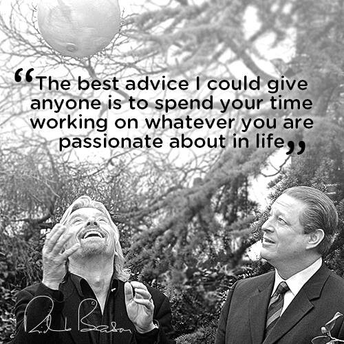 Richard-Branson_Picture-Quote_The-best-advice-I-could-give-anyone-is-to-spend-your-time-working-on-whatever-you-are-passionate-about-in-life